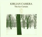 cover: kirlian camera - the ice curtain