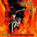 cover: mentallo and the fixer - burned beyond regognition
