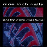 cover: nine inch nails - pretty hate machine